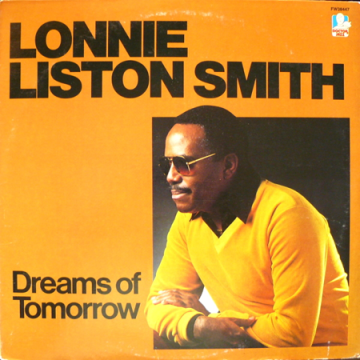 Dreams of Tomorrow Lonnie Liston Smith