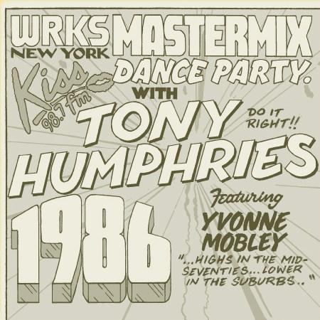 Tony Humphries WRKS Kiss FM Mastermix Dance Party 1986