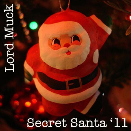 Lord Muck Secret Santa 2011 500 Miles High