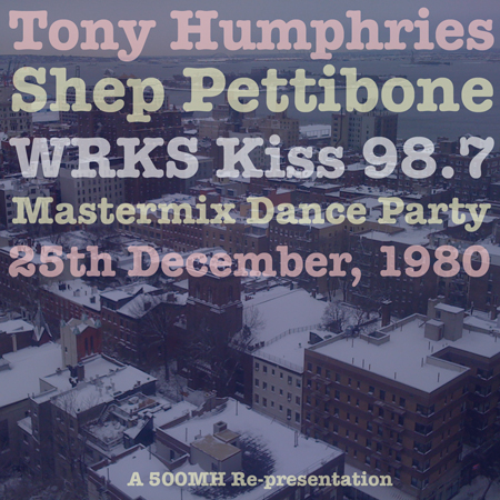 Tony Humphries Shep Pettibone WRKS Kiss 98.7 Mastermix Dance Party Christmas 1980